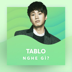 Tablo Nghe Gì? - Tablo, Various Artists