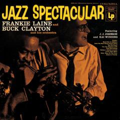 Jazz Spectacular - Frankie Laine, Buck Clayton