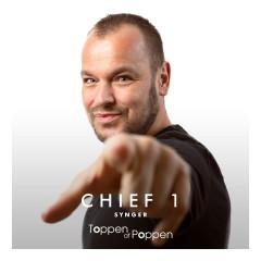 Chief 1 Synger Toppen Af Poppen