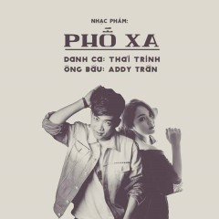 Phố Xa (Remix) (Single)