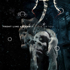 Eye On You (Single) - Front Line Assembly