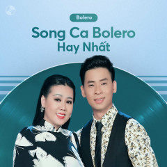 Song Ca Bolero Hay Nhất