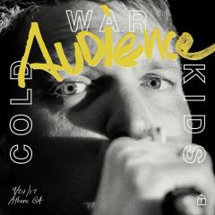 Audience (Live) - Cold War Kids