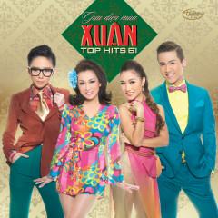 Top Hits 61 - Giai Điệu Mùa Xuân - Various Artists