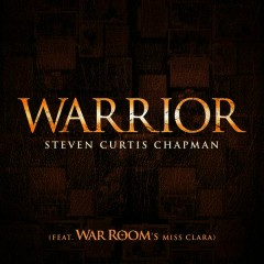 Warrior (War Room's Miss Clara Version)