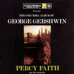 The Columbia Album Of George Gershwin - Percy Faith & His Orchestra