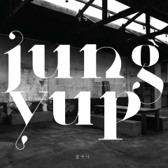 Nothing Left (Single) - Jung Yup