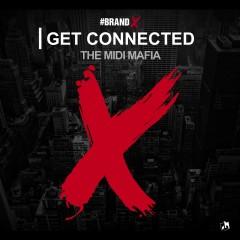 Brand X: Get Connected - The Midi Mafia