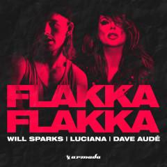 Flakka Flakka (Single) - Will Sparks, Luciana, Dave Audé