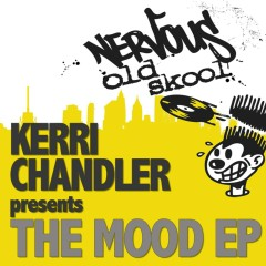 The Mood EP - Kerri Chandler