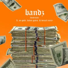 Bandz (feat. Yo Gotti, Kevin Gates & Denzel Curry) - Destructo, Yo Gotti, Denzel Curry, Kevin Gates