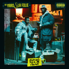 Sang pour cent - Dr. Yaro & La Folie