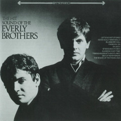 The Hit Sound Of The Everly Brothers - The Everly Brothers