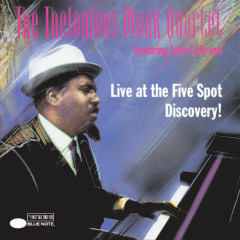 Live At The Five Spot / Discovery! - Thelonious Monk