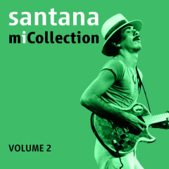 Mi Collection - Volume 2 - Santana