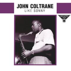 Like Sonny - John Coltrane