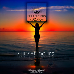 Chillout King Ibiza - Sunset Hours - Various Artists