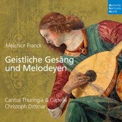 Melchior Franck: Geistliche Gesäng und Melodeyen - Cantus Thuringia