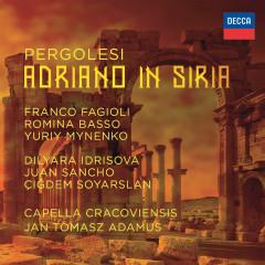 Pergolesi: Adriano in Siria - Franco Fagioli, Romina Basso, Yuriy Mynenko, Dilyara Idrisova, Juan Sancho
