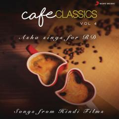 Cafe Classics, Vol. 4 (Asha Sings for RD) - R.D. Burman