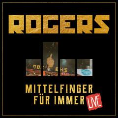 Mittelfinger für immer (Live version) - Rogers
