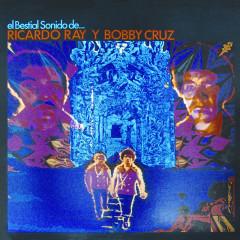 El Bestial Sonido de - Bobby Cruz, Ricardo