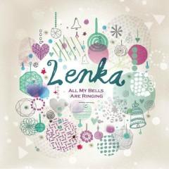 All My Bells Are Ringing - Lenka