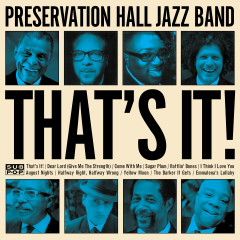 That's It! - Preservation Hall Jazz Band