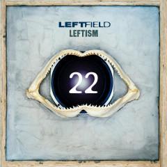 Leftism 22 - Leftfield