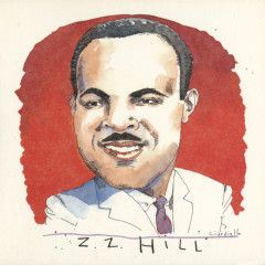 The Complete Hill Records Collection/United Artists Recordings, 1972-1975 - Z.Z. Hill