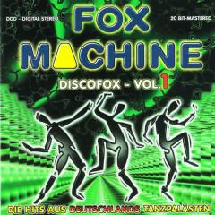 Fox Machine Discofox, Vol. 1 - Various Artists