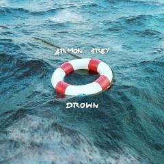 Drown - Ar'mon & Trey
