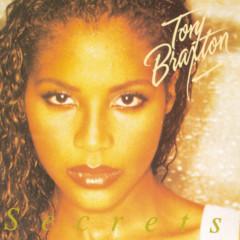 Secrets (Remix Package) - Toni Braxton