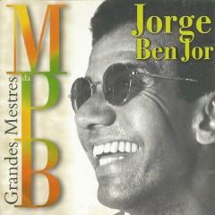Grandes mestres da MPB - Jorge Ben Jor