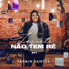 Foguete Não Tem Ré - Yasmin Santos