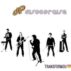Transformou - Discopraise