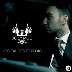 Jeg Falder For Dig - Joey Moe