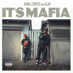 It's Mafia - A-One, Cheezeondaslap
