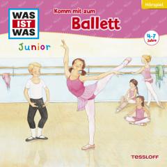 31: Komm mit zum Ballett - Was Ist Was Junior