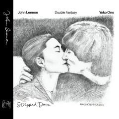 Double Fantasy Stripped Down - John Lennon, Yoko Ono