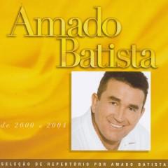 Seleção de Sucessos: 2000 - 2004 - Amado Batista