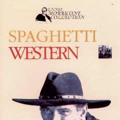 Spaghetti Western - Ennio Morricone