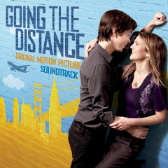 Going the Distance (Original Motion Picture Soundtrack) - Various Artists