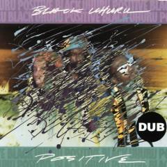 Positive Dub - Black Uhuru