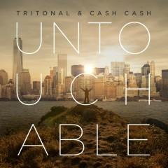 Untouchable - Tritonal, Cash Cash