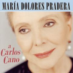 A Carlos Cano - Maria Dolores Pradera