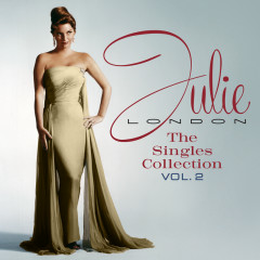 The Singles Collection (Vol. 2) - Julie London