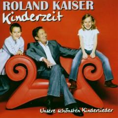 Kinderzeit - Roland Kaiser
