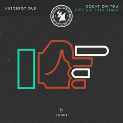 Count On You (ATFC's C - Thru Remix)
