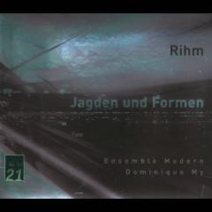 Rihm: Jagden und Formen - Ensemble Modern, Dominique My